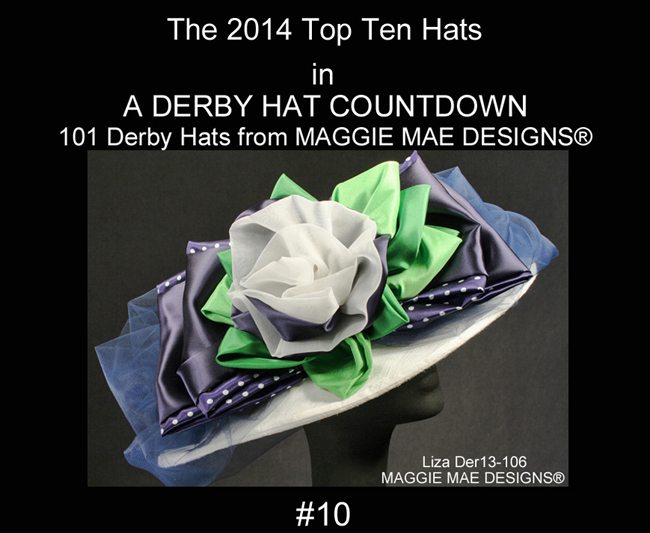 "The Top Ten Derby Hat Countdown - ""MAGGIE MAE DESIGNS® Derby Hat Countdown  - daily blog post"