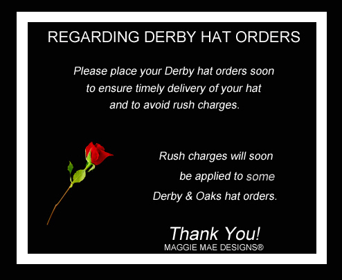 Order your Derby hats early!!